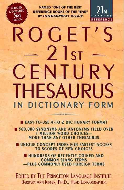 Roget's 21st Century Thesaurus By Kipfer, Barbara Ann