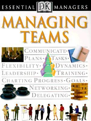 Managing Teams By Heller, Robert/ Hindle, Tim/ Heller, Robet