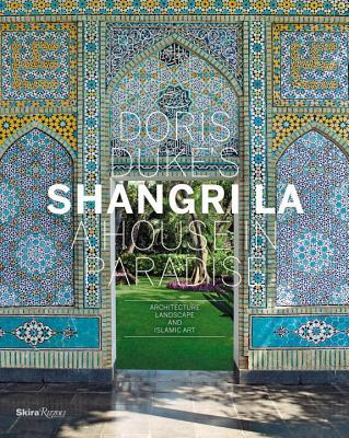 Doris Duke's Shangri-la By Albrecht, Donald/ Mellins, Thomas/ Pope, Deborah (FRW)/ Street-Porter, Tim (PHT)/ Komaroff, Linda (CON)