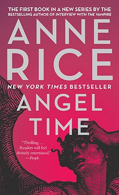 Angel Time By Rice, Anne